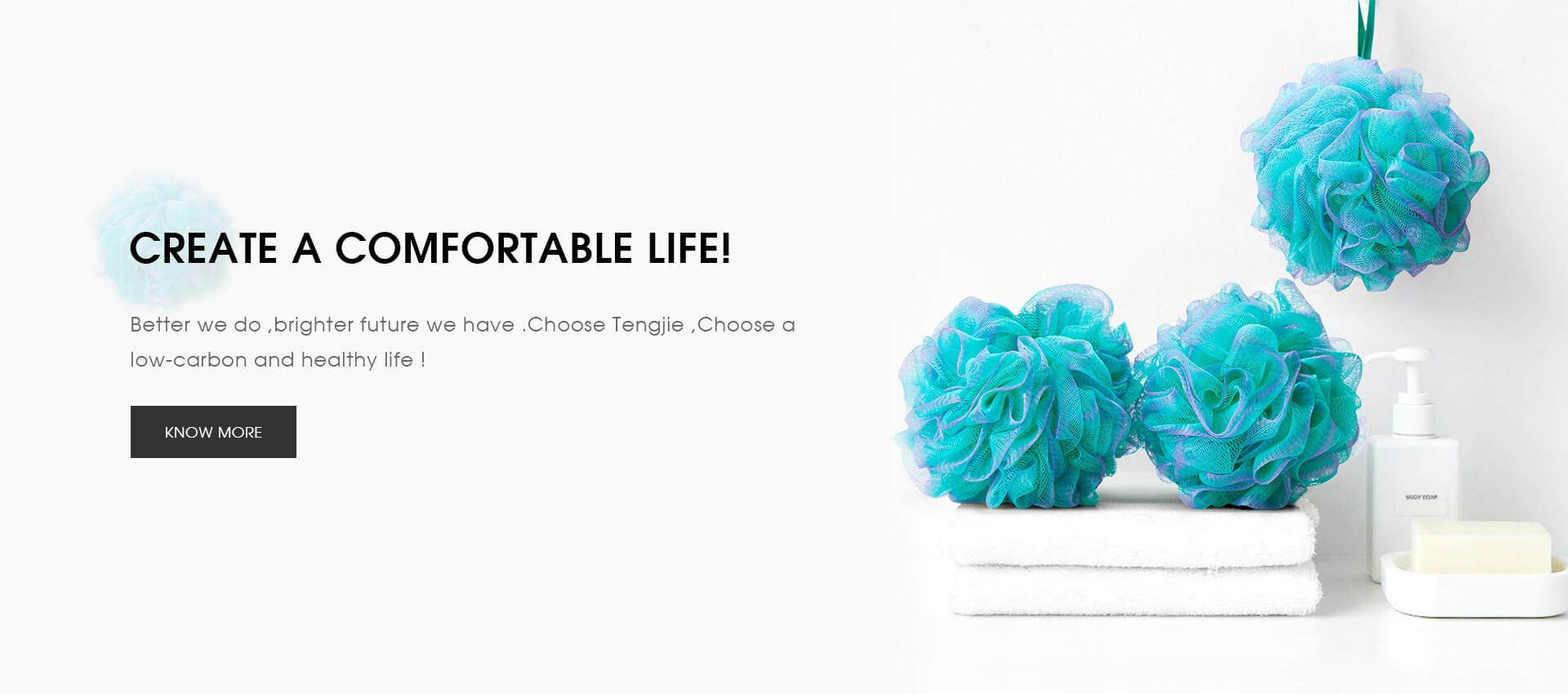 Create a comfortable life