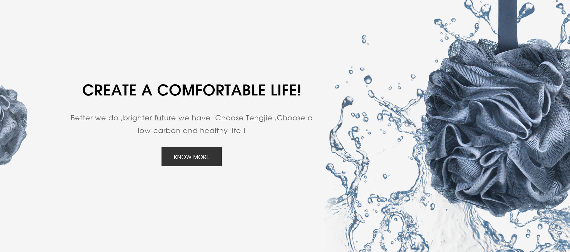 Create a comfortable life!